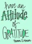 Cultivate an attitude of gratitude