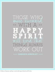 It always work out for those with a happy spirit