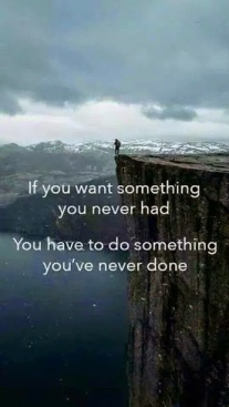 If you want something you never had