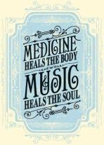 Music.. the medicine of the soul