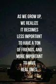 """A handful of real friends outweighs a thousand """"surface"""" friends"""