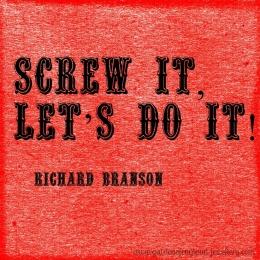 Screw it, let's do it!
