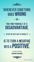 Use your disadvantages, Turn it into advantages!
