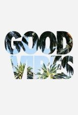 Strictly good vibes only